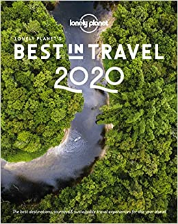 2020 Best Books.Lonely Planet S Best In Travel 2020 Lonely Planet