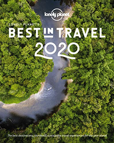 Lonely Planet's Best in Travel 2020 [Idioma Inglés] por Lonely Planet