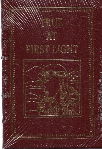 True At First Light (THE COMPLETE WORKS OF ERNEST HEMINGWAY, 20 Volume Matched Set)