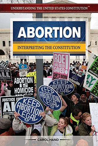 Download Abortion: Interpreting the Constitution (Understanding the United States Constitution) PDF