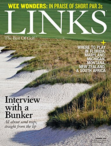 Links Magazine : the Best of Golf - 2 Year