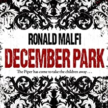 December Park Audiobook by Ronald Malfi Narrated by Eric G. Dove