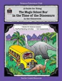 img - for A Guide for Using The Magic School Bus.. In the Time of the Dinosaurs in the Classroom by Ruth Young (1996-08-01) book / textbook / text book