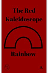 The Red Kaleidoscope Rainbow: A Screenplay (The DSU Book 8) Kindle Edition