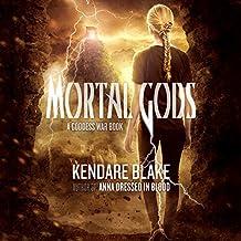 Mortal Gods: Goddess War, Book 2