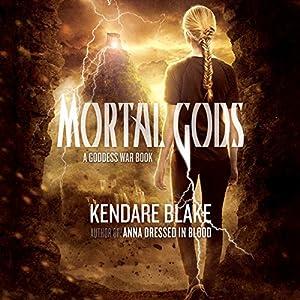 Mortal Gods Hörbuch