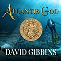 Atlantis God: Jack Howard Series, Book 6 Audiobook by David Gibbins Narrated by James Langton