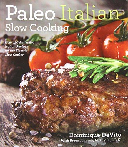 Paleo Italian Slow Cooking (Italian Slow Cooker Recipes)