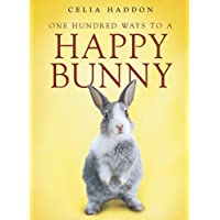 One Hundred Ways To A Happy Bunny