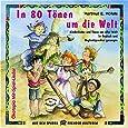 In 80 Tönen um die Welt. CD: Kinderlieder und Tänze aus aller Welt in Deutsch und Originalsprachen gesungen (Ökotopia Mit-Spiel-Lieder)