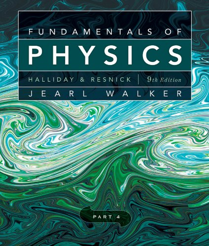Fundamentals of Physics (Part 4)