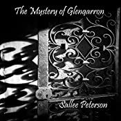 The Mystery of Glengarron | Sallee Peterson