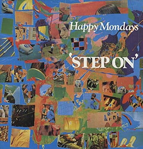 Happy Mondays / Step On by Factory