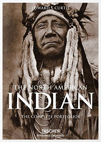 The North American Indian: The Complete Portfolios (Photographs Curtis Indian)