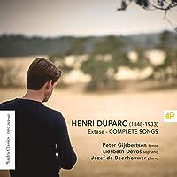 Henri Duparc - Extase - Complete Songs