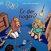 Er der nogen? (K for Klara 13) | Line Kyed Knudsen
