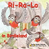 Ri-Ra-lo in Birdieland, Yvette Riesen-Osborne, 1452015430