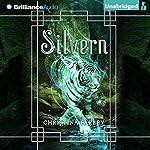 Silvern: Gilded, Book 2 | Christina Farley