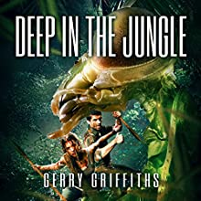 Deep in the Jungle Audiobook by Gerry Griffiths Narrated by Kevin Theis