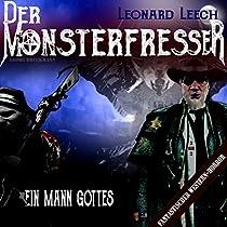 EIN MANN GOTTES (LEONARD LEECH - DER MONSTERFRESSER 3)
