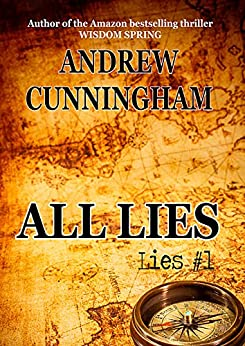 """All Lies (""""Lies"""" Mystery Thriller Series Book 1) by [Cunningham, Andrew]"""