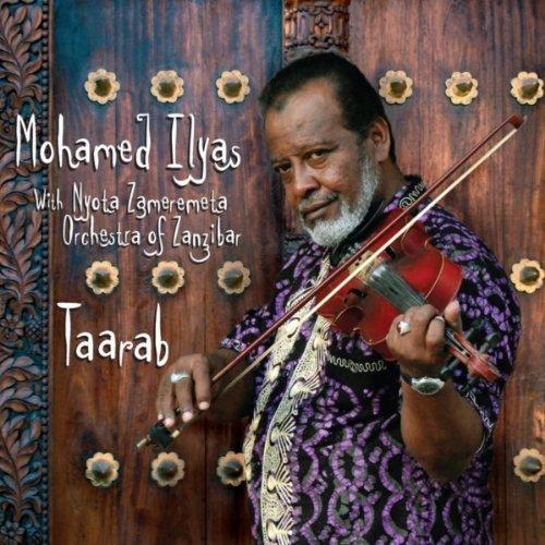 Taarab Mohamed Ilyas with Nyota Zameremeta Orchestra of Zanzibar