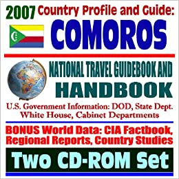 2007 country profile and guide to comoros the comoros islands 2007 country profile and guide to comoros the comoros islands national travel guidebook and handbook usaid reports doing business sciox Images