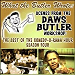 What the Butler Wrote: Scenes from the Daws Butler Workshop | Daws Butler