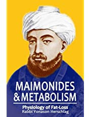 Maimonides & Metabolism: Unique Scientific Breakthroughs in Weight Loss