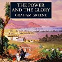 The Power and the Glory Audiobook by Graham Greene Narrated by Andrew Sachs