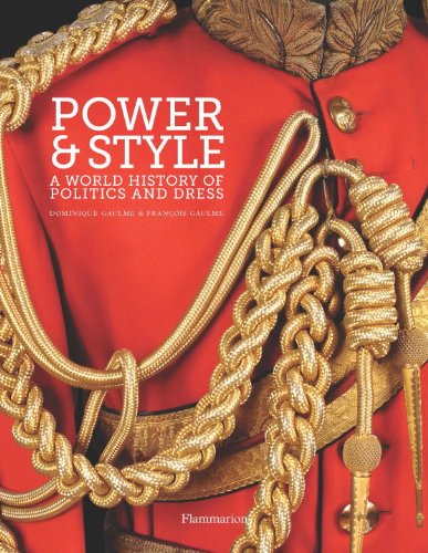Image of Power and Style: A World History of Politics and Dress
