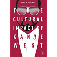 The Cultural Impact of Kanye West book cover