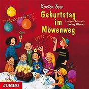 Geburtstag im Möwenweg (Möwenweg 3) | Kirsten Boie