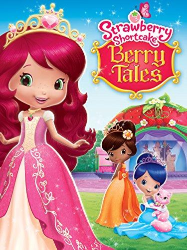 Strawberry Shortcake: Berry Tales