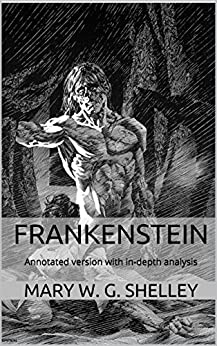 frankenstein literary analysis frankenstein by mary shelley This item: frankenstein: literary touchstone by mary shelley paperback $499 mary shelley's frankenstein is a story we all think we know, but really don't.