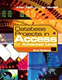 img - for Database Projects in Access for Advanced Level book / textbook / text book
