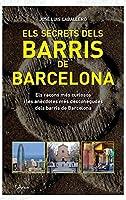 Secrets Dels Barris De Barcelona Els: Els Racons
