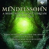 MENDELSSOHN: Midsummer Night's Dream, Overtures