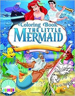 The Little Mermaid Coloring Book: Disney My Little Mermaid ...