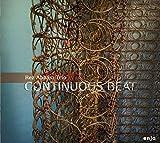 Continuous Beat by Rez Abbasi (2012-11-13)
