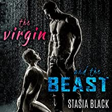 The Virgin and the Beast Audiobook by Stasia Black Narrated by Cameron O'Malley