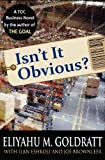 Isn't It Obvious?, Eliyahu M. Goldratt, 0884271927