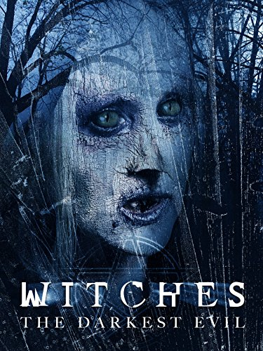 - Witches: The Darkest Evil