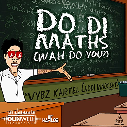 Vybz Kartel Stream Or Buy For 129 Do Di Maths Wah You Expl