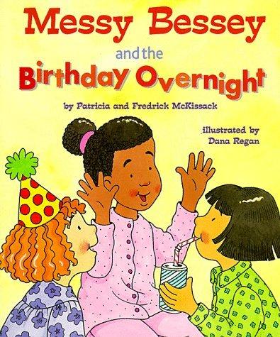 Besseys Garden Messy (Messy Bessey & the Birthday (Rookie Readers: Level C (Paperback)) by Patricia C McKissack (1999-03-01))