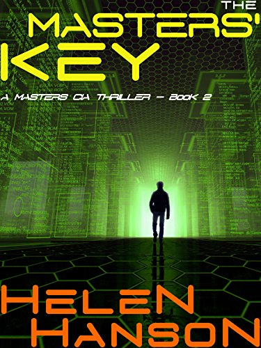 THE MASTERS' KEY: A Masters CIA Thriller (The Masters CIA Thriller Series Book 2) by [Hanson, Helen]