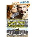 Love's Fiery Resolution: Flynn's Crossing Romantic Suspense Series Book 10