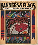 Banners and Flags, Margot C. Blair and Cathleen Ryan, 0156106787