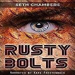 Rusty Bolts | Seth Chambers