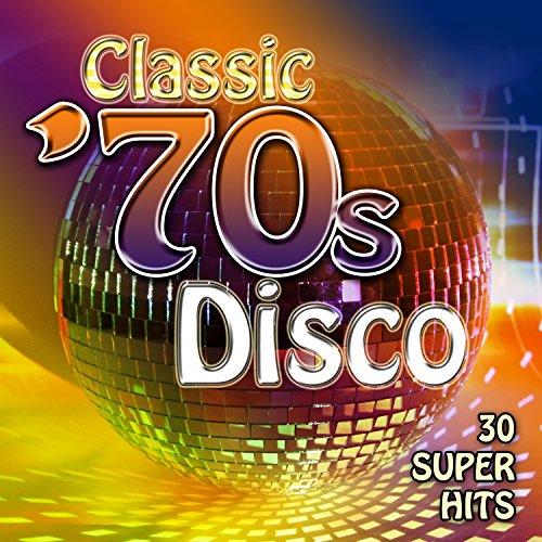 Classic '70's Disco - 30 Super Hits ()